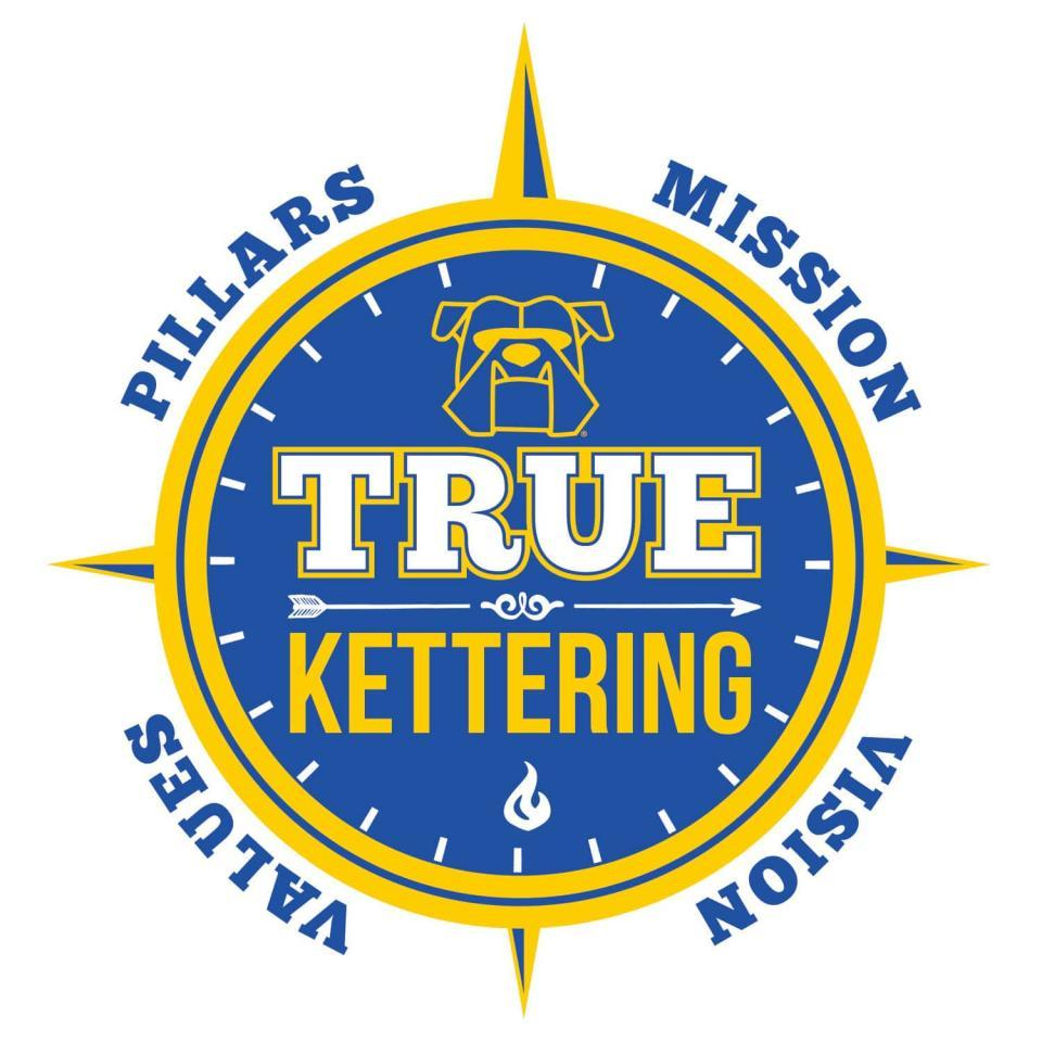 True Kettering is our guiding compass for all that we do.